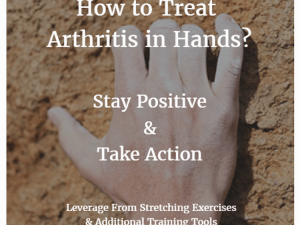 How to Treat Arthritis in Hands – What's the Quickest Solution?