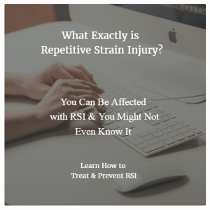 What is repetitive strain injury