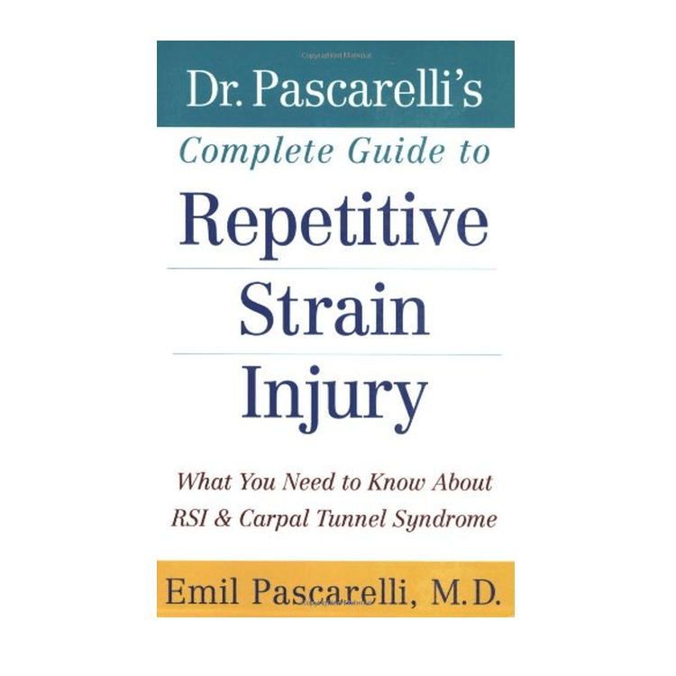 Dr Pascarellis Complete Guide to Repetitive Strain Injury, book cover
