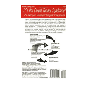 It's Not Carpal Tunnel Syndrome - RSI Theory and Therapy for Computer Professionals, book cover back