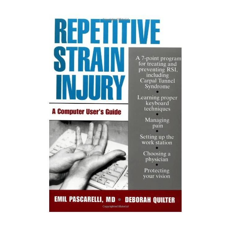 Repetitive Strain Injury - A Computer Users Guide, book