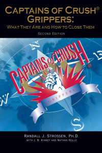 """Captains of Crush Grippers: What They Are & How to Close Them"", by Randall Strossen"